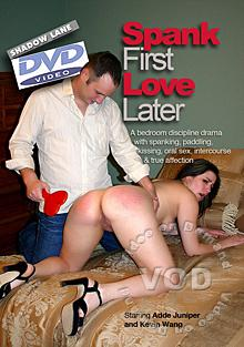 Spank Now Love Later